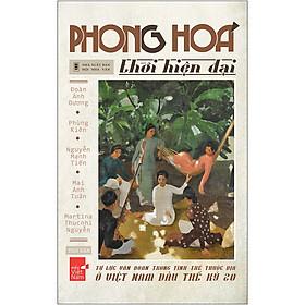 Phong Hóa Thời Hiện Đại - Tự Lực Văn Đoàn Trong Tình Thế Thuộc Địa Ở Việt Nam Đầu Thế Kỷ 20