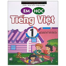 Em Học Tiếng Việt 1 - Tập 1