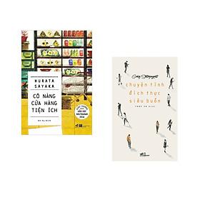 Combo 2 cuốn sách: Chuyện tình đích thực siêu buồn + Cô nàng cửa hàng tiện ích