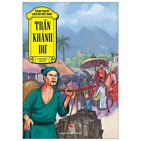 Tranh Truyện Lịch Sử Việt Nam: Trần Khánh Dư (Tái Bản 2019)