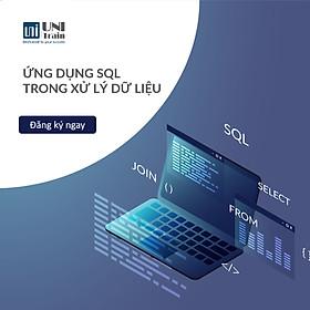Khóa học Ứng dụng SQL trong xử lý dữ liệu