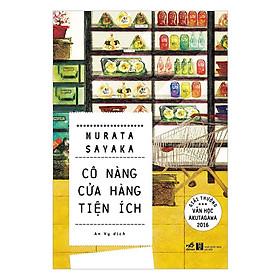 Một cuốn sách bình thường mà không tầm thường: Cô nàng cửa hàng tiện ích