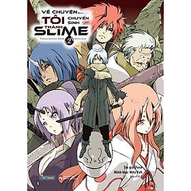 Cuốn Truyện Hấp Dẫn - Về Chuyện Tôi Chuyển Sinh Thành Slime - Tập 2