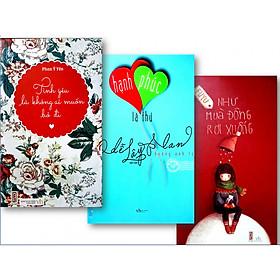 Combo: Hạnh phúc là thứ dễ lây lan, Như mùa đông rơi xuống, Tình yêu là không ai muốn bỏ đi.