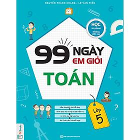 99 ngày em giỏi Toán lớp 5 ( bản 2019 Tặng bookmark)