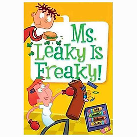 MS. LEAKEY IS FREAKY! (MY WEIRD SCHOOL DAZE)