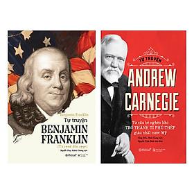 Combo Sách: Tự Truyện Benjamin Franklin + Tự Truyện Andrew Carnegie