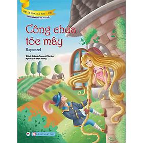 Công Chúa Tóc Mây (Truyện Dành Cho Trẻ Từ 3 Tuổi) - Truyện Song Ngữ Anh - Việt