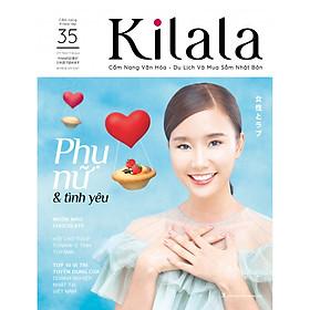 Kilala tập 35 | Cẩm nang văn hóa - du lịch và mua sắm Nhật Bản