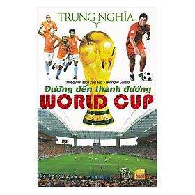 Đường Đến Thánh Đường World Cup