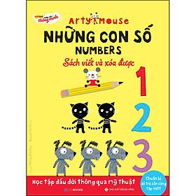 Arty Mouse - Những Con Số (Sách Viết Và Xóa Được)(Học Tập Đầu Đời Thông Qua Mỹ Thuật)