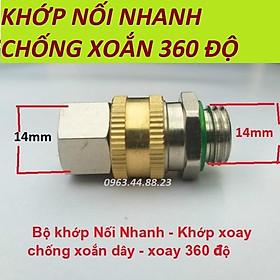 khớp nối nhanh - Khớp xoay chống xoắn dây phun xịt rửa xe ( CÚT BI 14mm)