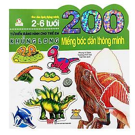 200 Miếng Bóc Dán Thông Minh - Khủng Long (Tái Bản 2018)