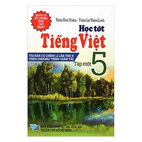 Học Tốt Tiếng Việt Lớp 5 (Tập 1)