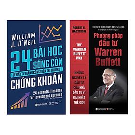 Combo Phương Pháp Đầu Tư Warren Buffett (Tái Bản 2018) + 24 Bài Học Sống Còn Để Đầu Tư Thành Công Trên Thị Trường Chứng Khoán (2 Cuốn)