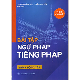 Bài tập ngữ pháp tiếng pháp ( Trình độ sơ cấp )