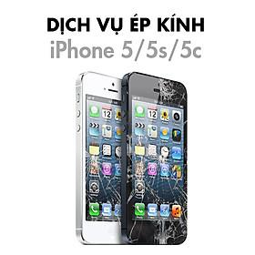 Dịch Vụ Ép Kính iPhone 5/5S/5C