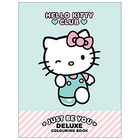 Hello Kitty Just Be You Deluxe Colouring Book