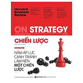 HBR On Strategy - Chiến Lược ( tặng kèm bookmark tuyệt đẹp )