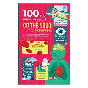 100 Bí Ẩn Đáng Kinh Ngạc Về Cơ Thể Người (USBORNE - 100 Things To Know About The Human Body)