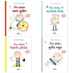 Combo sách cùng bé thư giãn và bồi đắp cảm xúc tích cực: Xin Chào Giấc Ngủ + Xin Chào Sự Bình Tĩnh + Xin Chào Cơn Giận + Xin Chào Hạnh Phúc