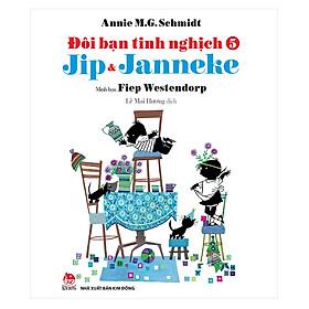 Đôi Bạn Tinh Nghịch Jip Và Janneke - Tập 5 (Tái Bản 2018)