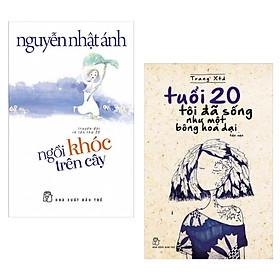 Combo 2 Cuốn Sách Văn Học Hay: Ngồi Khóc Trên Cây + Tuổi 20 Tôi Đã Sống Như Một Bông Hoa Dại (Tái Bản) / Bộ Những Cuốn Sách Văn Học Hay Nhất - Tặng Kèm Bookmark Happy life