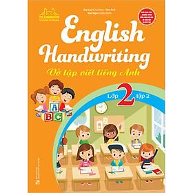 English Handwriting - Vở Tập Viết Tiếng Anh Lớp 2 - Tập 2