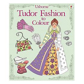 Usborne Tudor Fashion to Colour