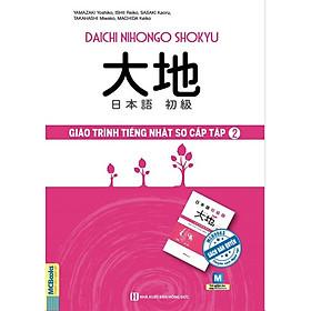 Giáo Trình Tiếng Nhật Daichi Sơ Cấp 2 (Tặng Thẻ Flashcard Học Từ Vựng Kanji) (Học Kèm App: MCBooks Application)