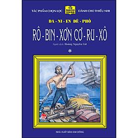 Rô-Bin-Sơn Cơ-Ru-Xô - Tập 1 - 25 Năm Tủ Sách Vàng (Tái Bản 2020)