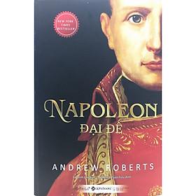 Napoleon Đại Đế ( Tái Bản 2020 )