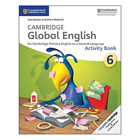 Cambridge Global English Stage 6: Activity Book
