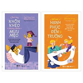 Combo Cha Mẹ Khôn Khéo, Không Thiếu Mưu Mẹo +  Để Trẻ Hạnh Phúc Đến Trường 1