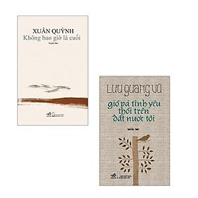 Sách Nhã Nam - Combo Không Bao Giờ Là Cuối + Gió Và Tình Yêu Thổi Trên Đất Nước Tôi