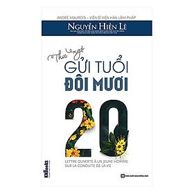 Thư Ngỏ Gửi Tuổi Đôi Mươi(Tặng E-Book Bộ 10 Cuốn Sách Hay Về Kỹ Năng, Đời Sống, Kinh Tế Và Gia Đình - Tại App MCbooks)