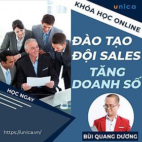 Khóa học SALE BÁN HÀNG- Huấn luyện nhóm kinh doanh - Đào tạo đội sales tăng 2-5 lần doanh số
