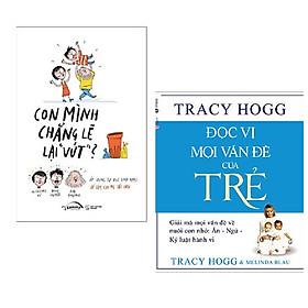"""Combo 2 cuốn cẩm nang nuôi con: Con Mình Chẳng Lẽ Lại """"Vứt"""" + Đọc Vị Mọi Vấn Đề Của Trẻ + Bookmark"""