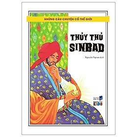 Những Câu Chuyện Cổ Thế Giới - Thủy Thủ Sinbad