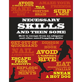 Necessary Skills and Then Some