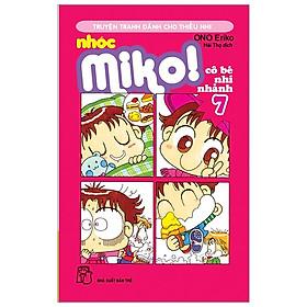 Nhóc Miko! Cô Bé Nhí Nhảnh - Tập 7 (Tái Bản 2020)