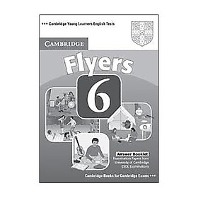 Cambridge Young Learners English Tests 6 Flyers Answer Booklet