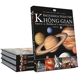 Bách Khoa Toàn Thư Không Gian - Tìm Hiểu và Khám Phá Không Gian Vũ Trụ (Space) - sách cho trẻ từ 7+