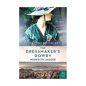 The Dressmaker's Dowry : A Novel