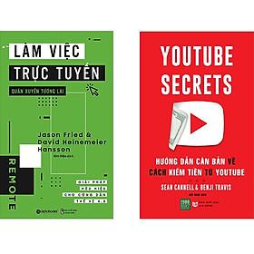 Combo 2 Cuốn Sách:  Làm Việc Trực Tuyến Quán Xuyến Tương Lai + Youtube Secrets - Hướng Dẫn Căn Bản Về Cách Kiếm Tiền Từ Youtube