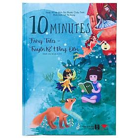 Sách : Song Ngữ truyện kể hàng đêm 10 Minute Fairy - truyện tranh, truyện cho bé