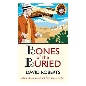 Bones of the Buried - Lord Edward Corinth and Verity Browne