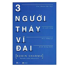 Ba Người Thầy Vĩ Đại ( Tái bản 2020) | Tiki.vn