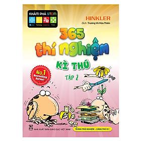 [Download Sách] 365 Thí Nghiệm Kì Thú - Tập 2