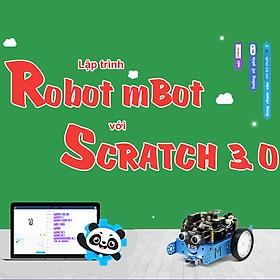 Khóa học Lập trình điều khiển robot mBot với Scratch 3.0